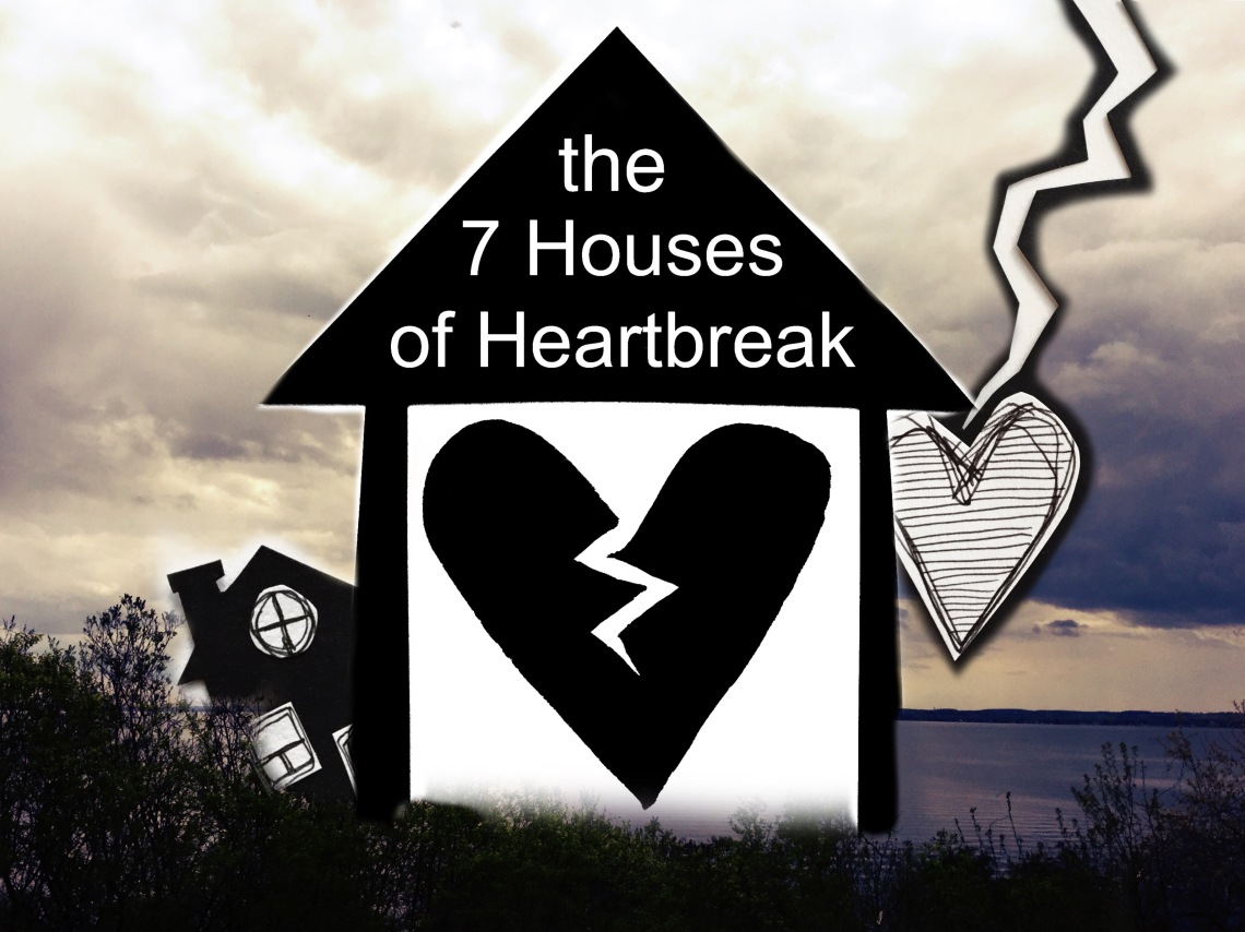 The Seven Houses of Heartbreak graphic, created with black and white imagery and font, hearts in various shapes, placed in the foreground of a landscape photo highlighting a lake and some greenery. This is by Danette Relic.